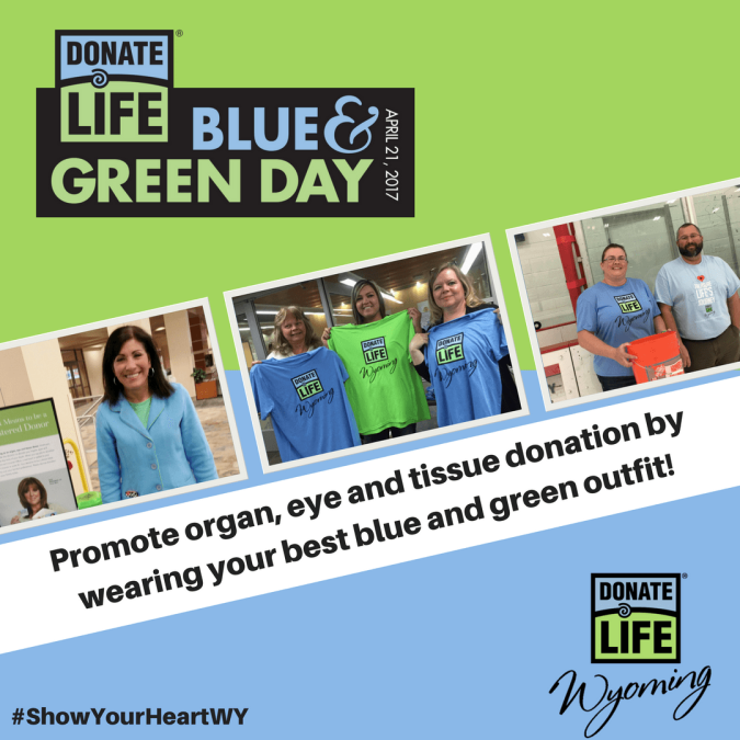 National Donate Life Blue & Green Day is Friday, April 21